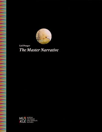 Lisl Ponger - The Master Narrative