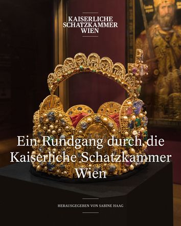 A Tour through the Imperial Treasury Vienna