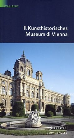 The Kunsthistorisches Museum in Vienna