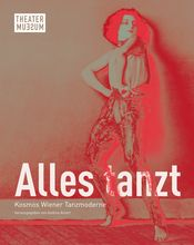 Alles tanzt: Exhibition Catalogue 2019