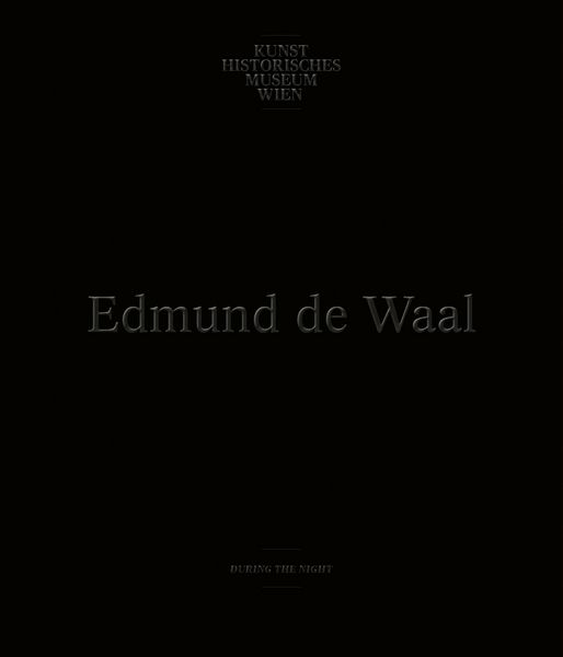 Edmund de Waal - During the Night