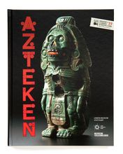 Aztecs: Exhibition Catalogue 2020