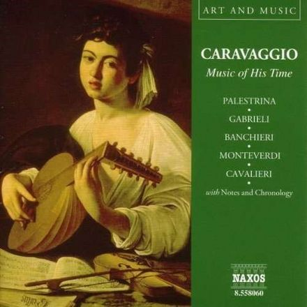 Caravaggio - Music of His Time