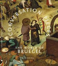 Conversation Pieces - The World of Bruegel: Book