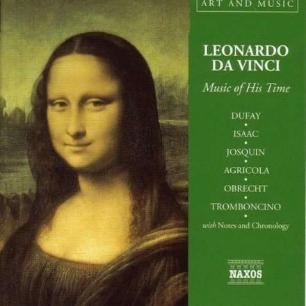 Leonardo da Vinci - Music of His Time