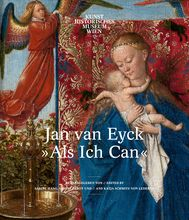 "Jan van Eyck ""Als Ich Can"": Exhibition Catalogue 2019"